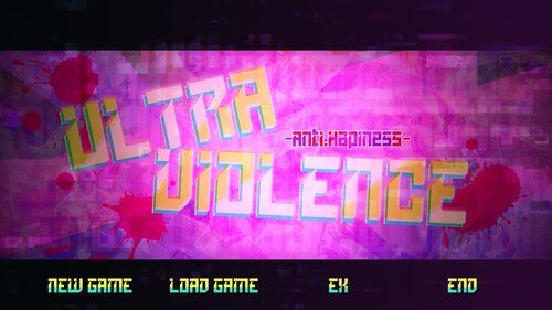 ULTRA VIOLENCE -Anti:HAPPINESS.- Game Screen Shot